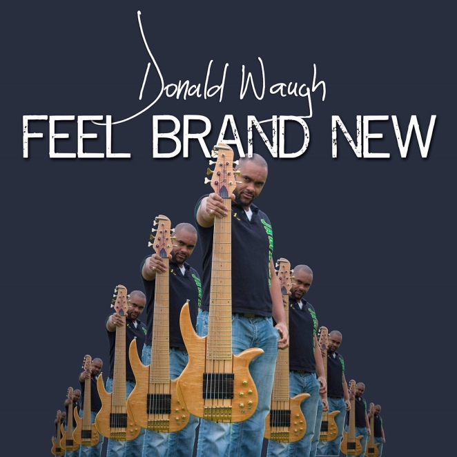 Feel Brand New - Donald Waugh
